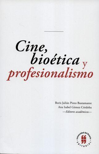 Cine Bioetica Y Profesionalismo