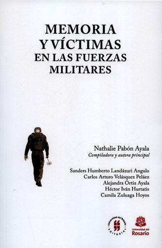 Memoria Y Victimas En Las Fuerzas Militares