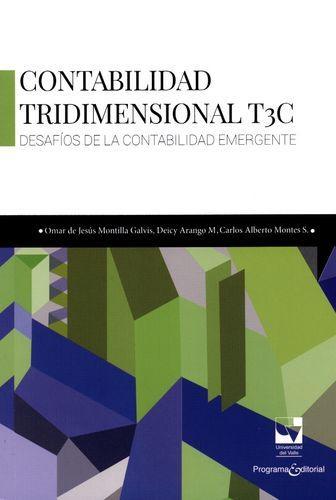 Contabilidad Tridimensional T3C. Desafios De La Contabilidad Emergente