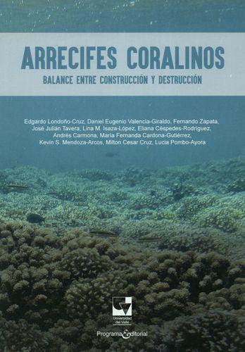 Arrecifes Coralinos Balance Entre Construccion Y Destruccion