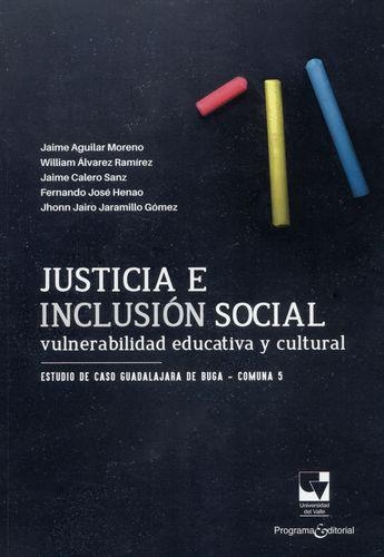Justicia E Inclusion Social Vulnerabilidad Educativa Y Cultural Estudio De Caso De Guadalajara De Buga Comuna