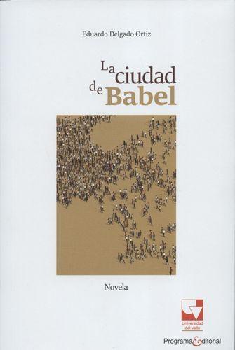 Ciudad De Babel, La