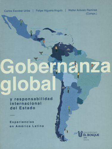 Gobernanza Global Y Responsabilidad Internacional Del Estado
