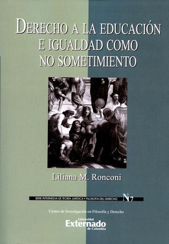 Derecho A La Educacion E Igualdad Como No Sometimiento
