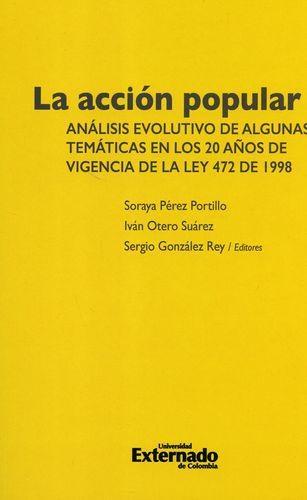 Accion Popular Analisis Evolutivo De Algunas Tematicas En Los 20 Años De Vigencia De La Ley 472 De 1998, La