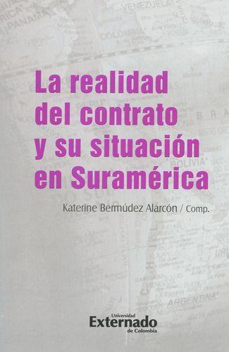 Realidad Del Contrato Y Su Situacion En Suramerica, La
