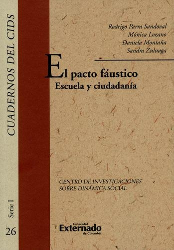 Pacto Faustico Escuela Y Ciudadania, El