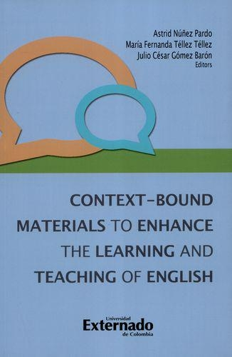 Context Bound Materials To Enhance The Learning And Teaching Of English