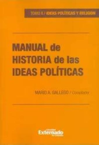 Manual De Historia (Ii) De Las Ideas Politicas