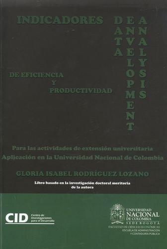 Indicadores Dea (Data Envelopment Analysis) De Eficiencia Y Productividad