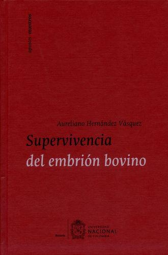 Supervivencia Del Embrion Bovino