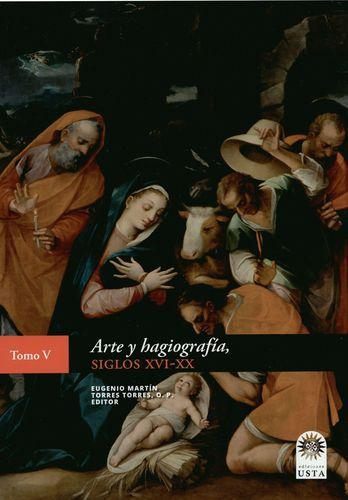 Arte Y Hagiografia Siglos Xvi-Xx (V)