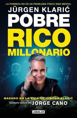 Jurgen Klaric: Pobre Rico Millonario
