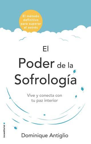 Poder De La Sofrologia, El