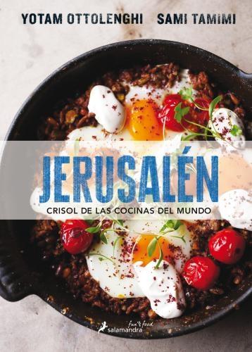 Jerusalén. Crisol De Las Cocinas Del Mun
