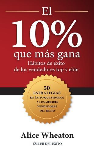 10% Que Mas Gana, El
