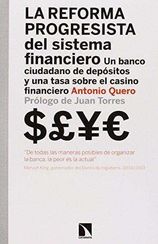 Reforma Progresista Del Sistema Financiero, La
