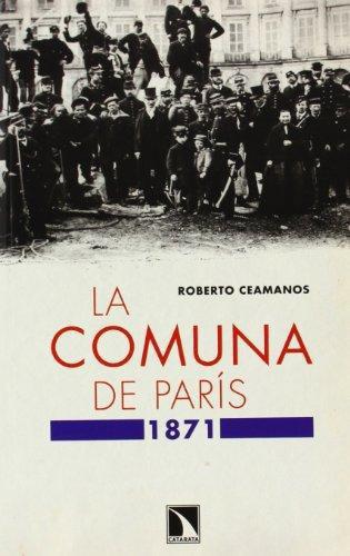 Comuna De Paris 1871, La