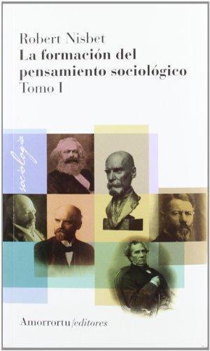 Formacion Del Pensamiento (Tomo I) Sociologico, La