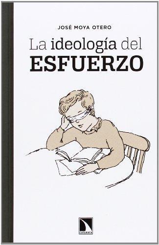 Ideologia Del Esfuerzo, La