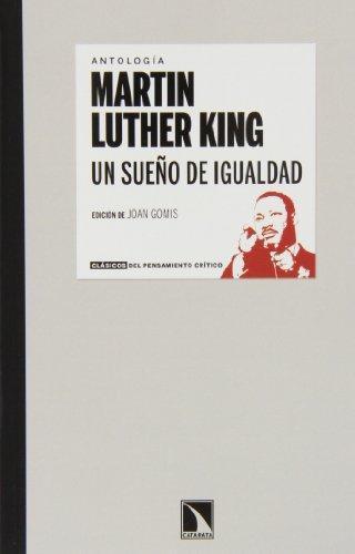 Un Sueño De Igualdad (2A Ed) Martin Luther King
