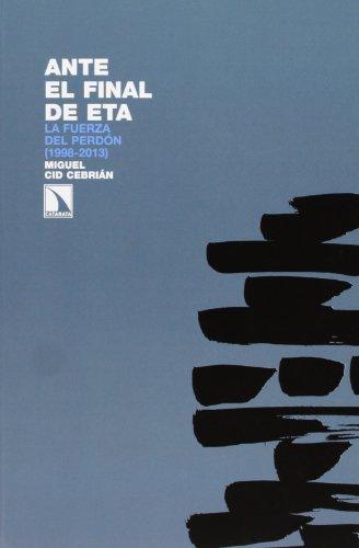Ante El Final De Eta La Fuerza Del Perdon (1998-2013)