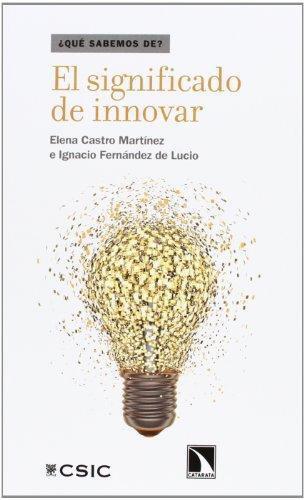 Significado De Innovar, El