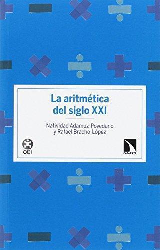 Aritmetica Del Siglo Xxi, La