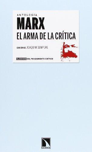 Marx El Arma De La Critica