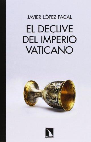 Declive Del Imperio Vaticano, El