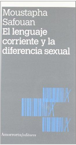 Lenguaje Corriente Y La Diferencia Sexual, El