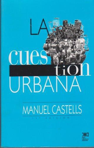 Cuestion Urbana (17A.Ed), La