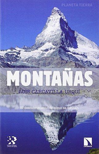 Montañas El Descubrimiento De Como Se Forman