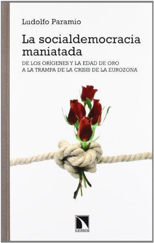 Socialdemocracia Maniatada, La