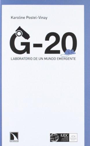 G-20 Laboratorio De Un Mundo Emergente