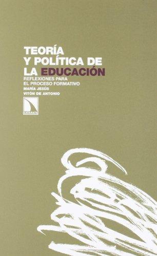 Teoria Y Politica De La Educacion