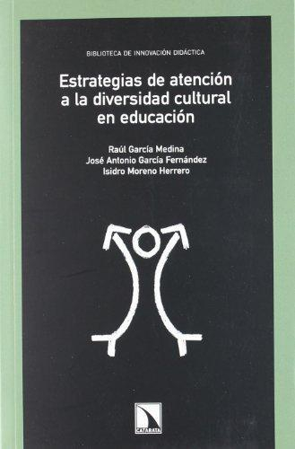 Estrategias De Atencion A La Diversidad Cultural En Educacion