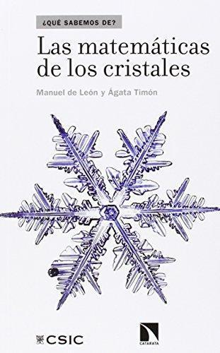 Matematicas De Los Cristales, Las