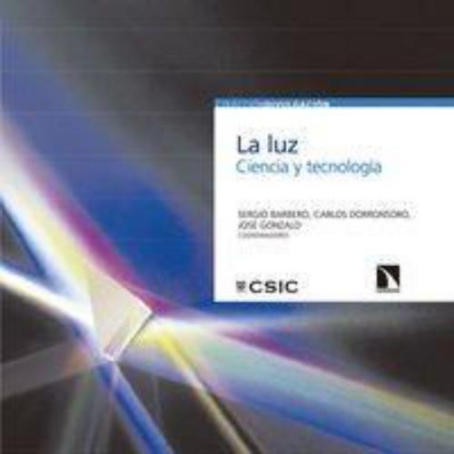 Luz Ciencia Y Tecnologia, La