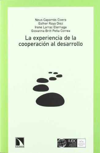 Experiencia De La Cooperacion Al Desarrollo, La