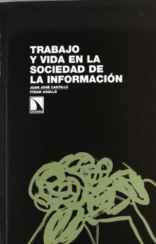 Trabajo Y Vida En La Sociedad De La Informacion