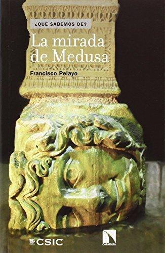 Mirada De Medusa, La