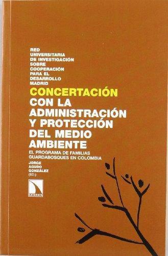 Concertacion Con La Administracion Y Proteccion Del Medio Ambiente