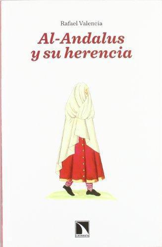 Al Andalus Y Su Herencia