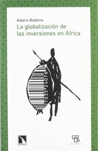Globalizacion De Las Inversiones En Africa, La