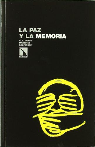 Paz Y La Memoria, La