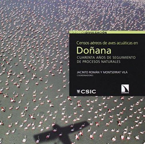 Censos Aereos De Aves Acuaticas En Doñana Cuarenta Años De Seguimiento De Procesos Naturales