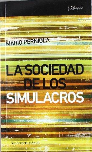 Sociedad De Los Simulacros, La