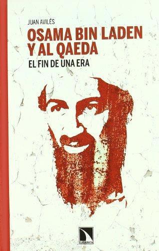 Osama Bin Laden Y Al Qaeda El Fin De Una Era