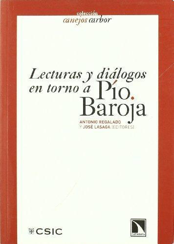 Lecturas Y Dialogos En Torno A Pio Baroja